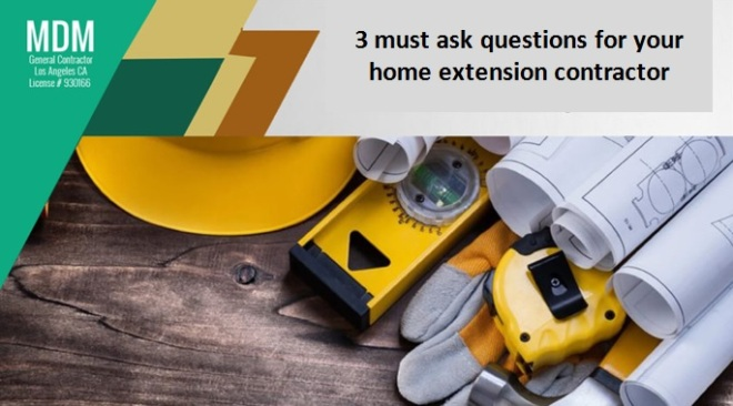 questions for home extension contractor